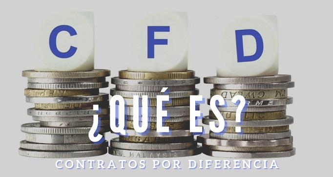 Qué son los CFDS contratos por diferencia